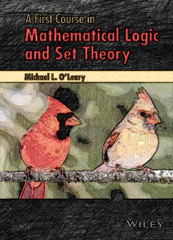 A-First-Course-in-Mathematical-Logic-and-Set-Theory-Michael-L.-OLeary