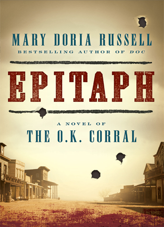 Epitaph A Novel of the O.K. Corral
