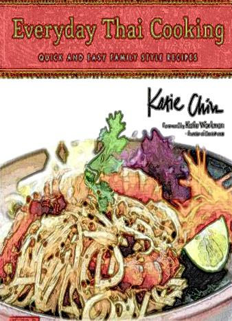 Everyday-Thai-Cooking-Quick-and-Easy-Family-Style-Recipes-Thai-Cookbook-100-Recipes