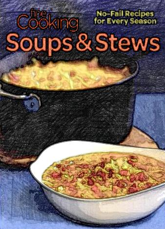 Fine-Cooking-Soups-Stews-No-Fail-Recipes-for-Every-Season