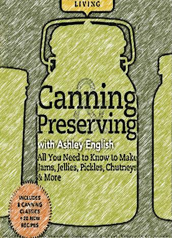 Homemade-Living-Canning-Preserving-with-Ashley-English
