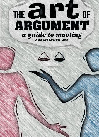 The-Art-of-Argument-A-Guide-to-Mooting
