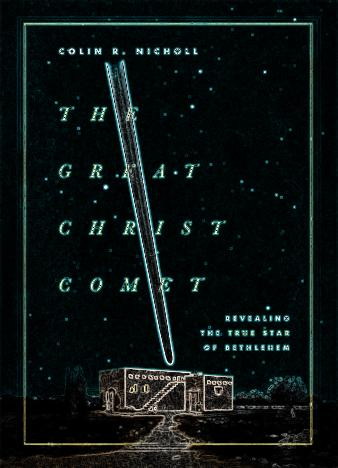 The-Great-Christ-Comet-Revealing-the-True-Star-of-Beth