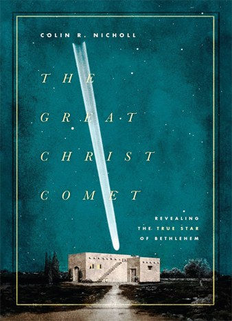 The Great Christ Comet - Revealing the True Star of Beth