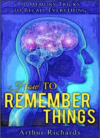 How-to-Remember-Things