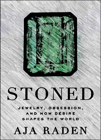 Stoned-Jewelry-Obsession-and-How-Desire-Shapes-the-World