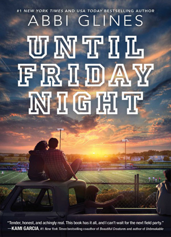 Until Friday Night (A Field Party Book 1)
