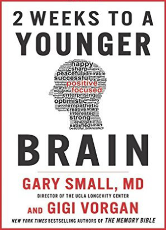 2 Weeks to a Younger Brain - Gary Small & Gigi Vorgan