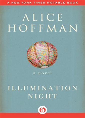 Alice Hoffman - Illumination Night