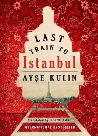 Ayse Kulin - Last Train to Istanbul