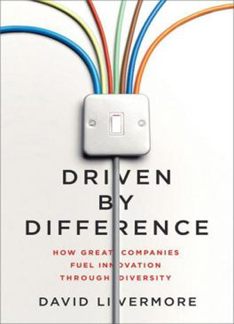 Driven by Difference How Great Companies Fuel Innovation Through Diversity