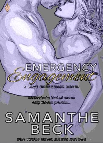 Emergency-Engagement-Love-Emergency-1-by-Samanthe-Beck