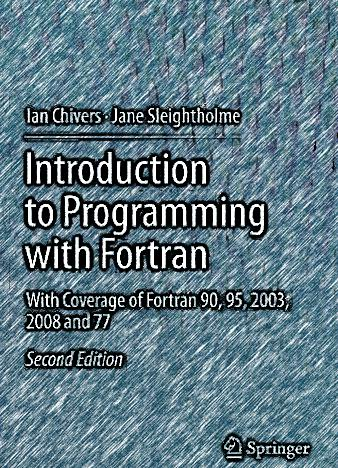 Introduction-to-Programming-with-Fortran-With-Coverage-of-Fortran-90-95-2003-2008-and-77