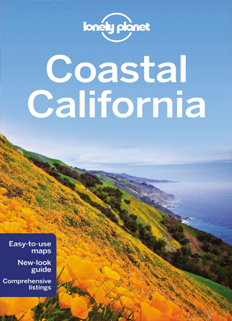 Lonely Planet - Coastal California (Travel Guide) - 4th Edition