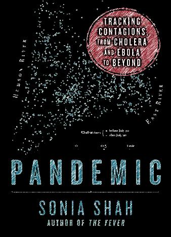 Pandemic-Tracking-Contagions-from-Cholera-to-Ebola-and-Beyond-by-Sonia-Shah