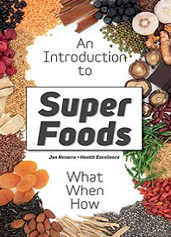Superfoods What are Superfoods The Whole Truth About the Dietary Revolution of Superfoods