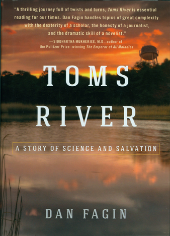 TOMS RIVER, by Dan Fagin