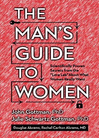 The-Mans-Guide-to-Women-Scientifically-Proven-Secrets-by-John-Gottman_