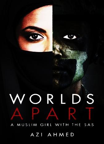 Worlds-Apart-A-Muslim-Girl-with-the-SAS