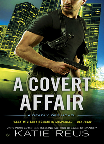 A Covert Affair (Deadly Ops #5)