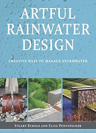 Artful Rainwater Design - Creative Ways to Manage Stormwater