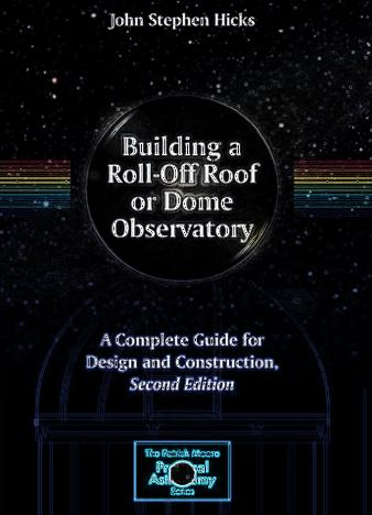 Building-a-Roll-Off-Roof-or-Dome-Observatory-A-Complete-Guide-for-Design-and-Construction-2nd-Edition