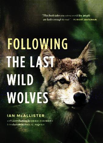 Following-the-Last-Wild-Wolves-by-Ian-McAllister-and-Paul-C