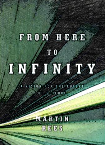From-Here-to-Infinity-Martin-Rees