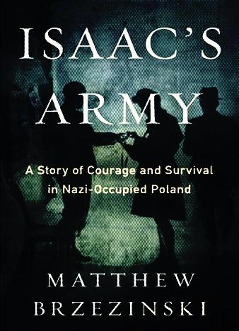 Isaacs-Army-A-Story-of-Courage-and-Survival-in-Nazi-Occupied-Poland
