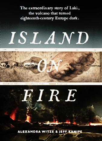 Island-on-Fire-The-Extraordinary-Story-of-a-Forgotten-Volcano-by-Alexandra-Witze-and-Jeff-Kanipe