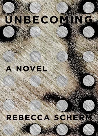 Rebecca-Scherm-Unbecoming