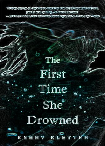 The-First-Time-She-Drowned-Kerry-Kletter