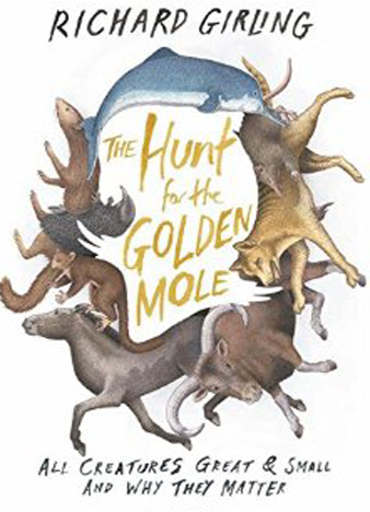 The Hunt for the Golden Mole by Richard Girling