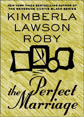 The-Perfect-Marriage-Kimberla-Lawson-Roby