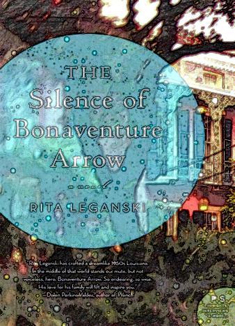 The-Silence-of-Bonaventure-Arrow-Rita-Leganski