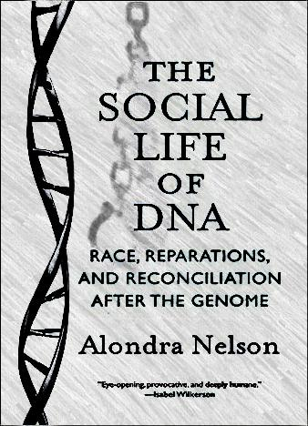 The-Social-Life-of-DNA-By-Alondra-Nelson