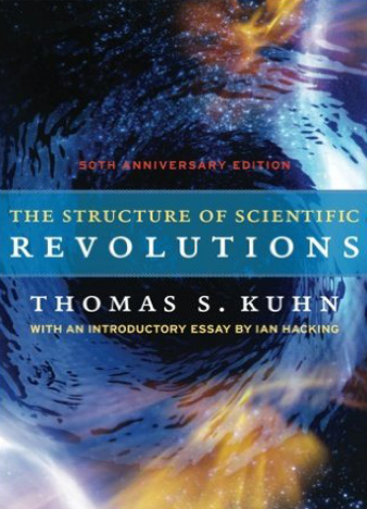 The Structure of Scientific Revolutions 50th Anniversary Edition Thomas Kuhn