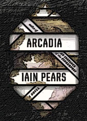Arcadia-A-novel-2-by-Iain-Pears-epub-mobi-fb2