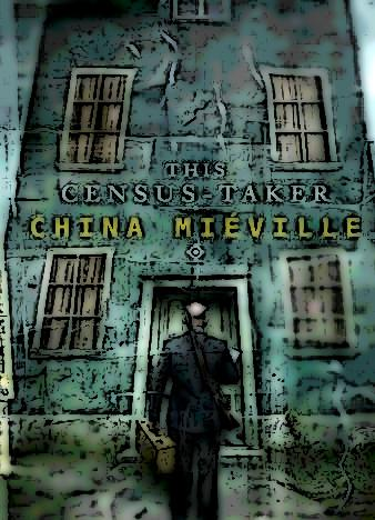 This_Census_Taker-2_by_China_Mieville_epub_mobi-fb2