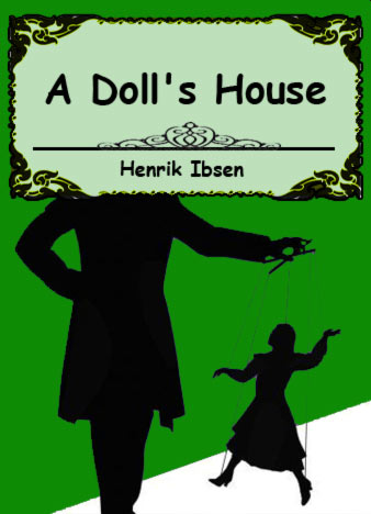 Henrik-Ibsen-A-Doll's-House-a-play