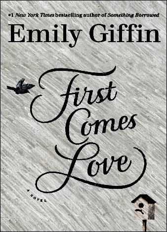 First-Comes-Love-by-Emily-Giffin