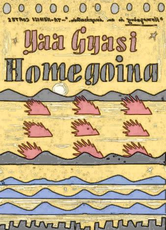 Homegoing-A-novel-by-Yaa-Gyasi-
