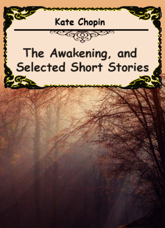 Kate-Chopin-The-Awakening,-and-Selected-Short-Stories