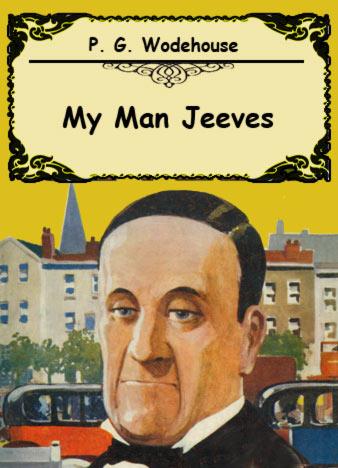 P.-G.-Wodehouse-My-Man-Jeeves