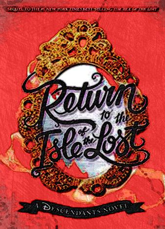 Return-to-the-Isle-of-the-Lost-A-Descendants-Novel-The-Descendants-by-Melissa-de-la-Cruz--