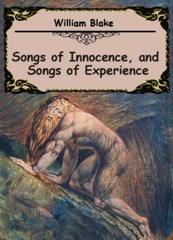 Songs-of-Innocence,-and-Songs-of-Experience-William-Blake