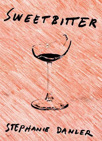 Sweetbitter-A-novel-by-Stephanie-Danler