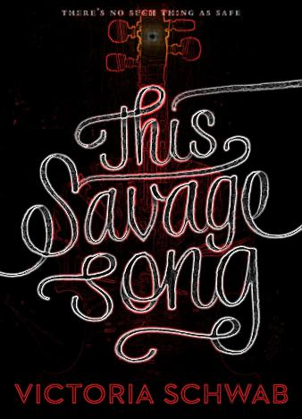 This-Savage-Song-Monsters-of-Verity-by-Victoria-Schwab