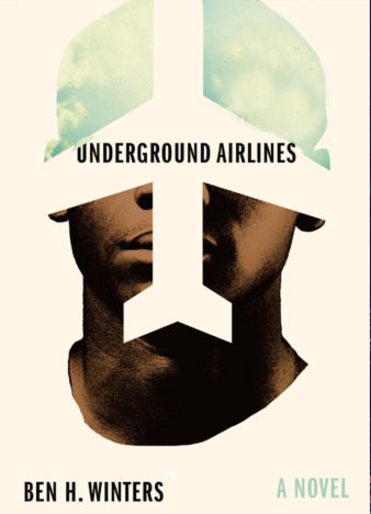 Underground-Airlines-by-Ben-Winters