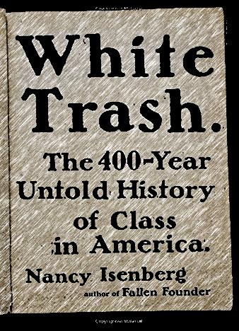White-Trash-The-400-Year-Untold-History-of-Class-in-America-by-Nancy-Isenberg